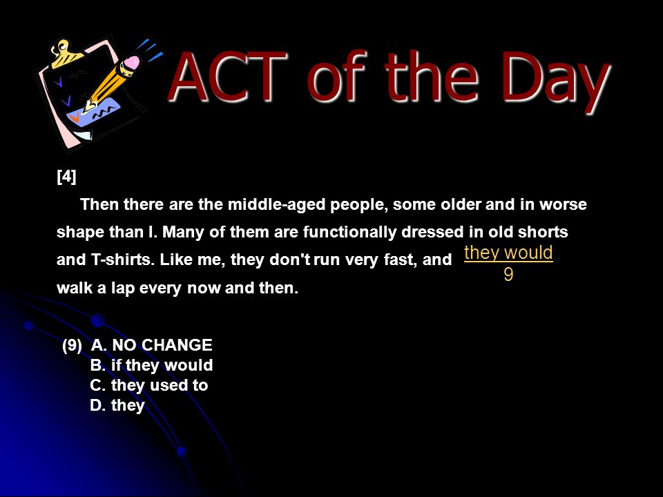 ACT of the Day they would 9 [4]